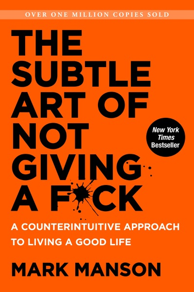 The Subtle Art of Not Giving a F*ck - Mark Manson book cover