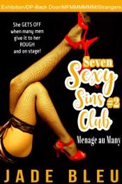 Download Seven Sexy Sins Club #2: Menage au Many