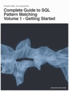 Complete Guide To SQL Pattern Matching - Volume 1