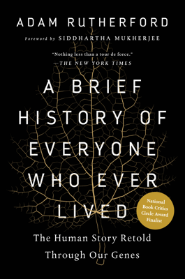 A Brief History of Everyone Who Ever Lived - Adam Rutherford book