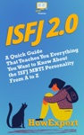 ISFJ 20 A Quick Guide That Teaches You Everything You Want To Know About The ISFJ MBTI Personality From A To Z