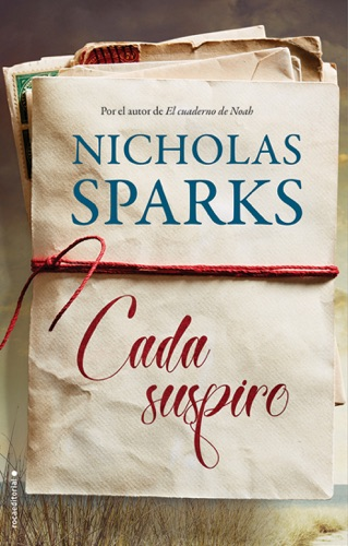 Nicholas Sparks - Cada suspiro