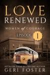 Love Renewed Episode One