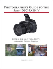 Photographer's Guide to the Sony DSC-RX10 IV
