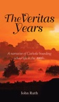 The Veritas Years