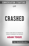 Crashed How A Decade Of Financial Crises Changed The World By Adam Tooze Conversation Starters
