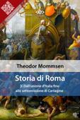 Storia di Roma. Vol. 3: Dall'unione d'Italia fino alla sottomissione di Cartagine