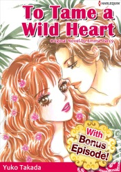 Download and Read Online [With Bonus Episode!] To Tame A Wild Heart