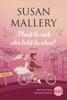 Susan Mallery - Planst du noch oder liebst du schon? Grafik