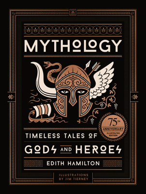 Mythology - Edith Hamilton & Jim Tierney book