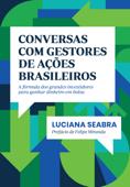 Conversas com gestores de ações brasileiros Book Cover