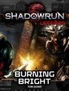 Shadowrun Legends Burning Bright