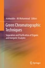 Green Chromatographic Techniques