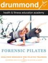 Forensic Pilates