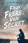 Faux Frre Vrai Secret