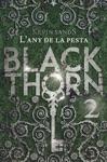 Blackthorn Lany De La Pesta