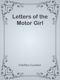 LETTERS OF THE MOTOR GIRL