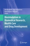 Biosimulation In Biomedical Research Health Care And Drug Development