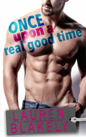 Once Upon A Real Good Time book