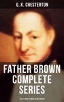 FATHER BROWN Complete Series - All 51 Short Stories In One Edition