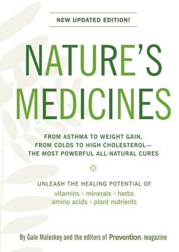 Gale Malesky & The Editors of Prevention - Nature's Medicines