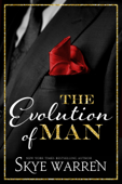 The Evolution of Man - Skye Warren Cover Art