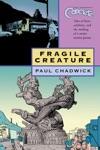 Concrete Vol 3 Fragile Creature