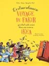Lextraordinaire Voyage Du Fakir Qui Tait Rest Coinc Dans Une Armoire IKEA