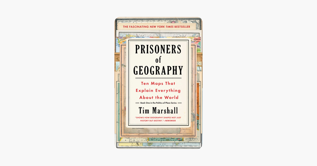 Prisoners of Geography - Tim Marshall