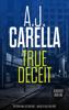 AJ Carella - True Deceit artwork
