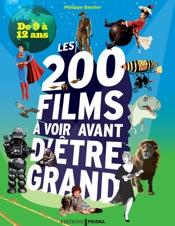 200 films à voir avant d'être grand pour les 9/12 ans