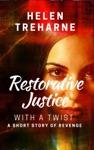 Restorative Justice With A Twist
