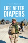 Life After Diapers