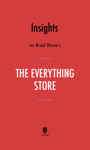 Insights on Brad Stone's The Everything Store by Instaread