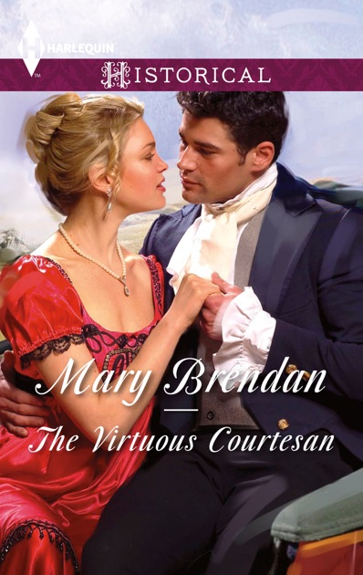 The Virtuous Courtesan By Mary Brendan On Apple Books