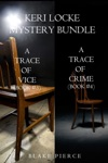 Keri Locke Mystery Bundle A Trace Of Vice 3 And A Trace Of Crime 4