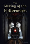 The Making Of The Potterverse
