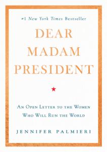 Dear Madam President Summary