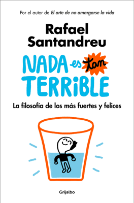 Rafael Santandreu - Nada es tan terrible book