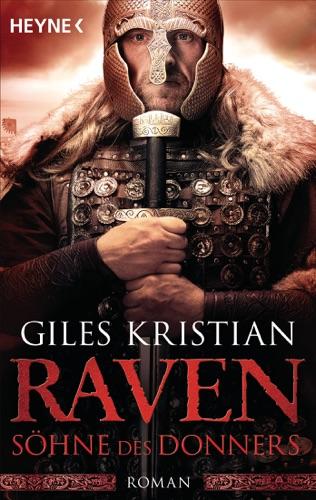 Giles Kristian - Raven - Söhne des Donners