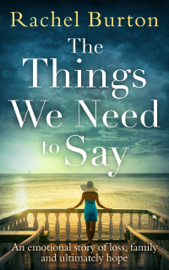 The Things We Need to Say book