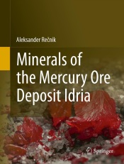 Download and Read Online Minerals of the mercury ore deposit Idria