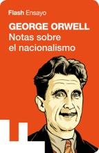 Notas Sobre El Nacionalismo (Colección Endebate)