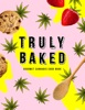 Truly Baked