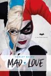DC Comics Novels - Harley Quinn Mad Love