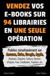Vendez Vos E-books Sur 94 E-librairies En Une Seule Opration