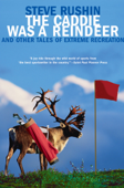 The Caddie Was a Reindeer