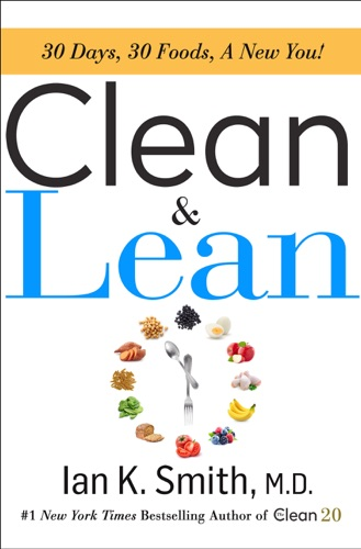 Ian K. Smith, M.D. - Clean & Lean