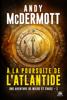 À la poursuite de l'Atlantide - Andy McDermott