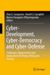 Cyber-Development Cyber-Democracy And Cyber-Defense